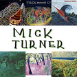 Mick Turner: Mick's Dirty Six (DC344X)