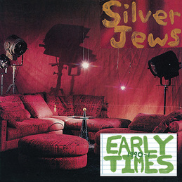 Silver Jews: Early Times (DC253)