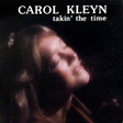 Carol Kleyn: Takin' The Time (DC516)