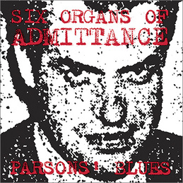 Six Organs of Admittance: Parsons' Blues (DC519X)