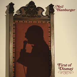 Neil Hamburger: First of Dismay (DC599)