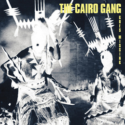 The Cairo Gang: Goes Missing (God#011)