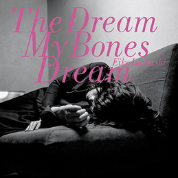 Eiko Ishibashi: The Dream My Bones Dream (DC727)