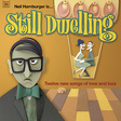 Neil Hamburger: Still Dwelling (DC733)