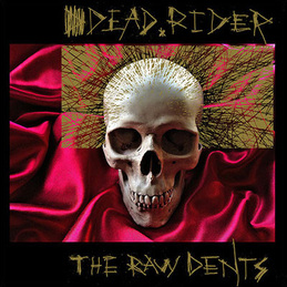 Dead Rider: The Raw Dents (TIZONA 015)