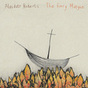 Alasdair Roberts: The Fiery Margin (DC742)