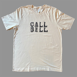 "Bill Callahan: ""Call Bill"" T-Shirt (BCT2)"