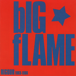 bIG fLAME: Rigour 1983-1986 (DC19)