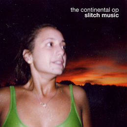 The Continental OP: Slitch Music (DC195)