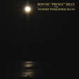 "Bonnie ""Prince"" Billy: No More Workhorse Blues (DC285)"
