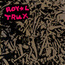 Royal Trux: Untitled (3rd LP) (DC10)