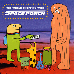 Space Ponch: The World Shopping With Space Ponch (M9)