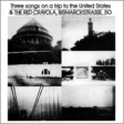 The Red Crayola: Three Songs on a Trip to the United States (DC105)