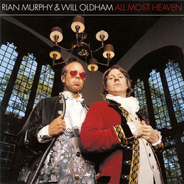 Rian Murphy & Will Oldham: All Most Heaven (DC123)