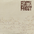 Edith Frost: Love Is Real (DC172)